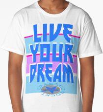 LIVE YOUR DREAM Long T-Shirt