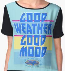 GOOD WEATHER - GOOD MOOD Chiffontop