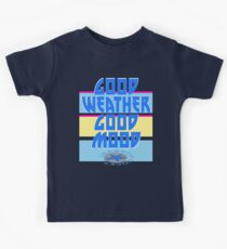 GOOD WEATHER - GOOD MOOD Kids Tee
