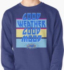 GOOD WEATHER - GOOD MOOD Pullover