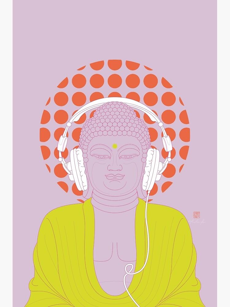 Buddha : Listen to Om! (PopArtVersion) by Thoth-Adan