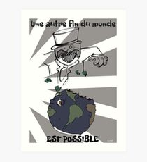 Another end of the world is possible Art Print
