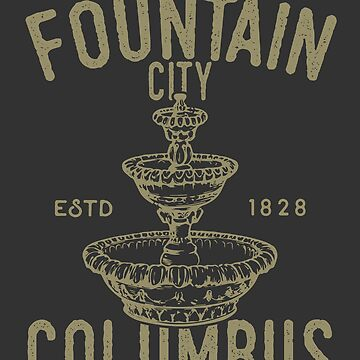 Columbus Georgia - The Fountain City ESTD 1828 by JakeRhodes