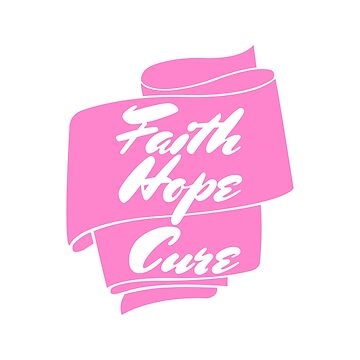 Faith Hope Cure Breast Cancer Awareness by MrColgate