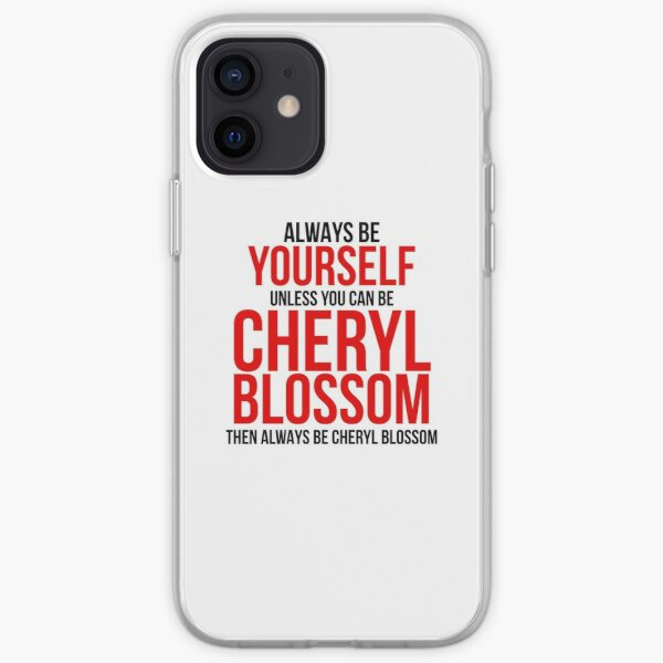 Soyez toujours Cheryl Blossom Coque souple iPhone