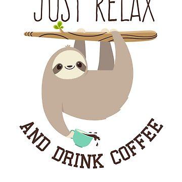 Sweet sloth needs coffee by treshabox