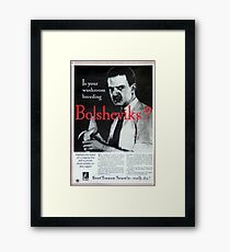 Is Your Washroom Breeding Bolsheviks? Framed Print
