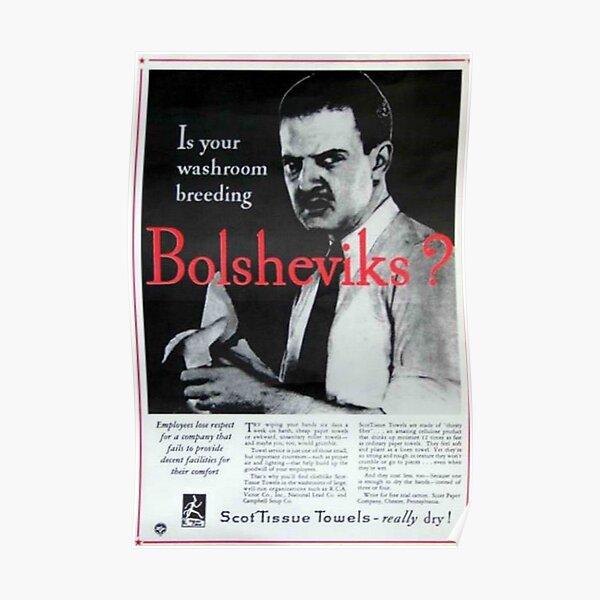 Is Your Washroom Breeding Bolsheviks? Poster