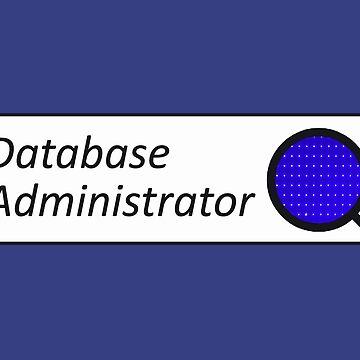 Database Administrator by ATJones