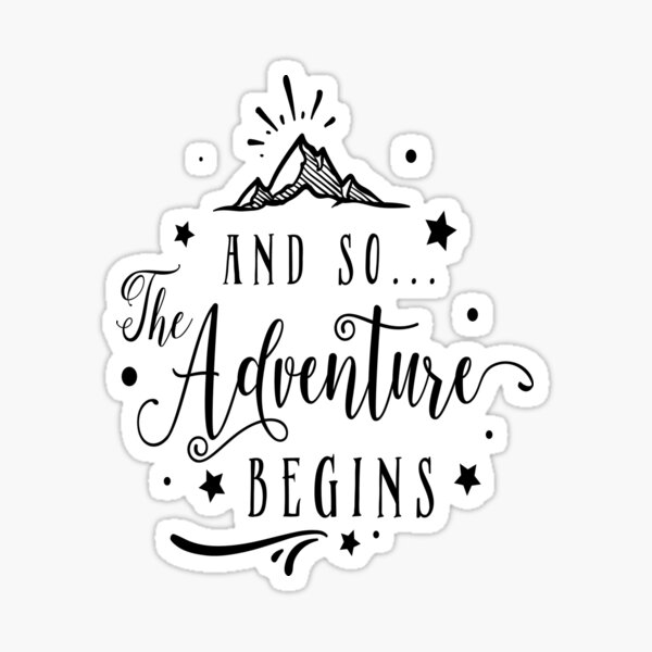 And So The Adventure Begins, Wedding, Engagement, Travel Sticker