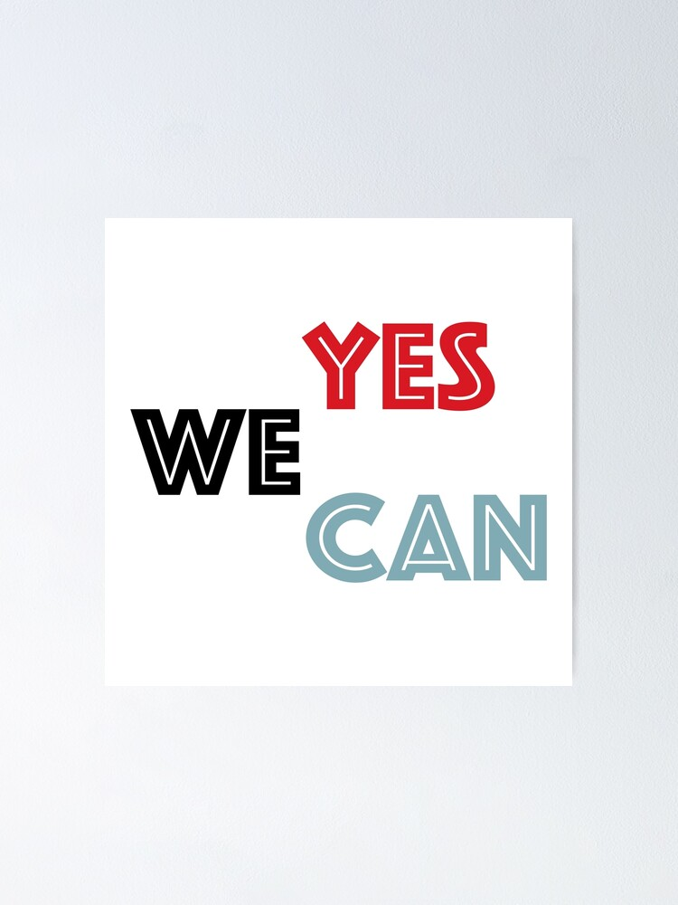 Yes We Can Obama Poster By Francisdigital Redbubble