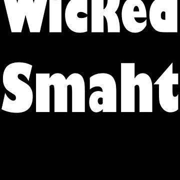 Wicked Smaht by evahhamilton