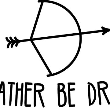 Archery Humor I'd Rather Be Drawing by astralprints