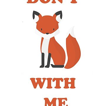 Don't fox with me by jckutter1