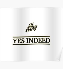Yes Indeed - Lil Baby and Drake  Poster