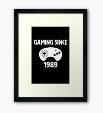 Gaming Since 1989! Framed Print