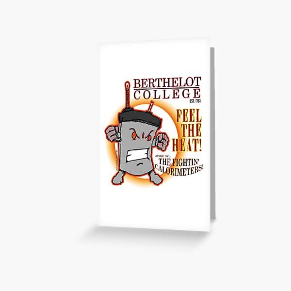 Berthelot College Fightin' Calorimeter Greeting Card