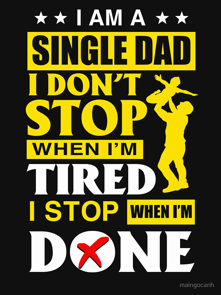 Great Gift For Single Dad From Daughter/Son Father's Day. by maingocanh