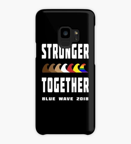 Stronger Together Blue Wave 2018 Case/Skin for Samsung Galaxy