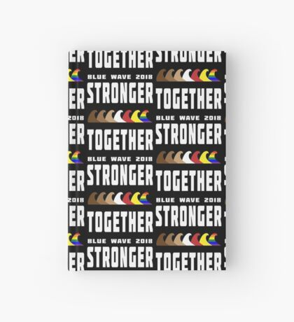 Stronger Together Blue Wave 2018 Hardcover Journal