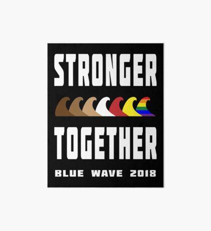 Stronger Together Blue Wave 2018 Art Board
