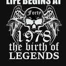 Life begins at forty 1978 The birth of legends by ontajunior