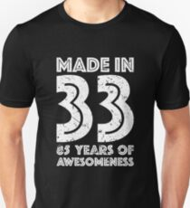 85th Birthday Gift Adult Age 85 Year Old Men Women Unisex T Shirt