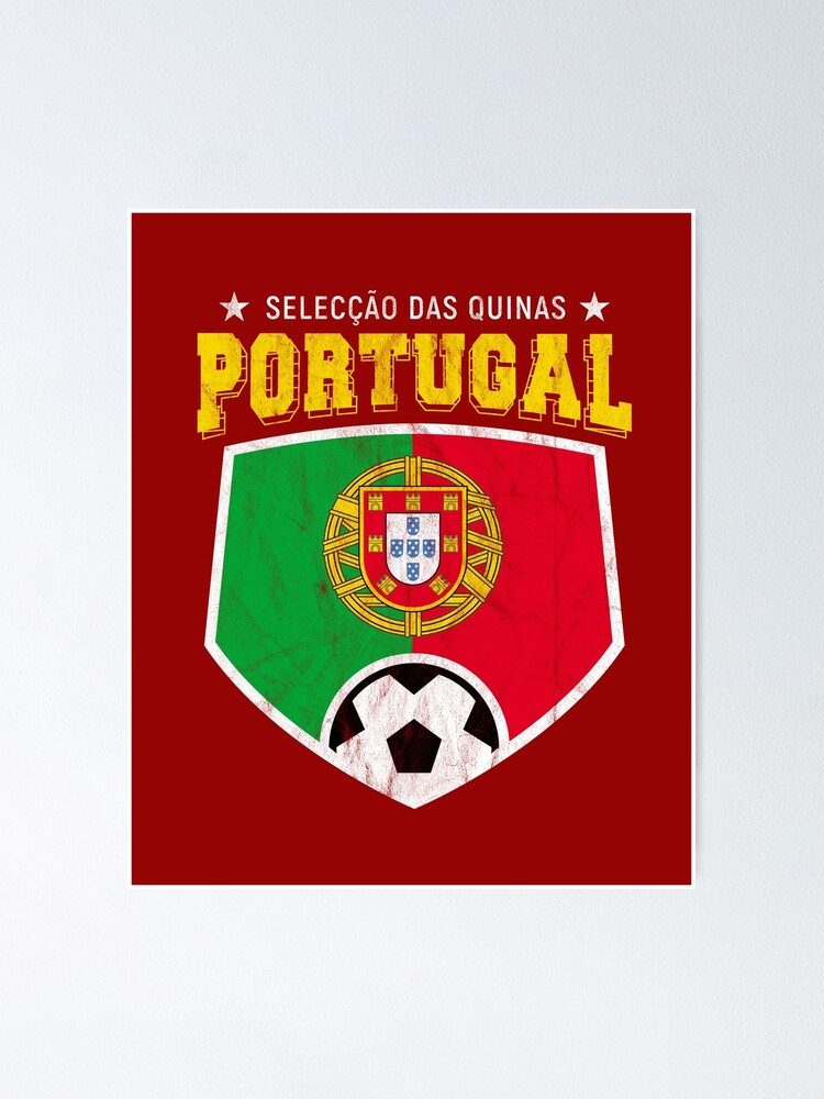 Portugal Football National Flag T Shirt World Soccer Jersey Cup Poster By Screenworks Redbubble