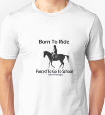 Born To Ride 2 T-Shirt