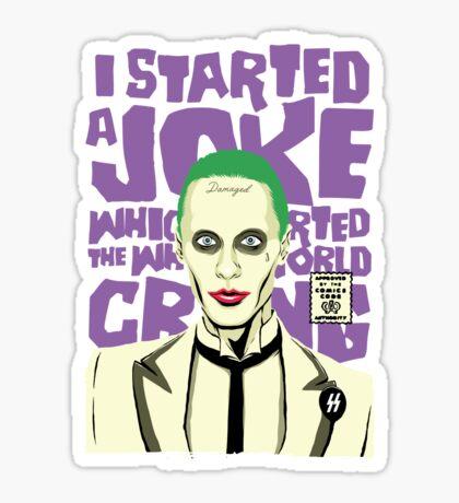 I Started a Joke Sticker