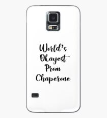 World's Okayest Prom Chaperone - Funny Prom Case/Skin for Samsung Galaxy