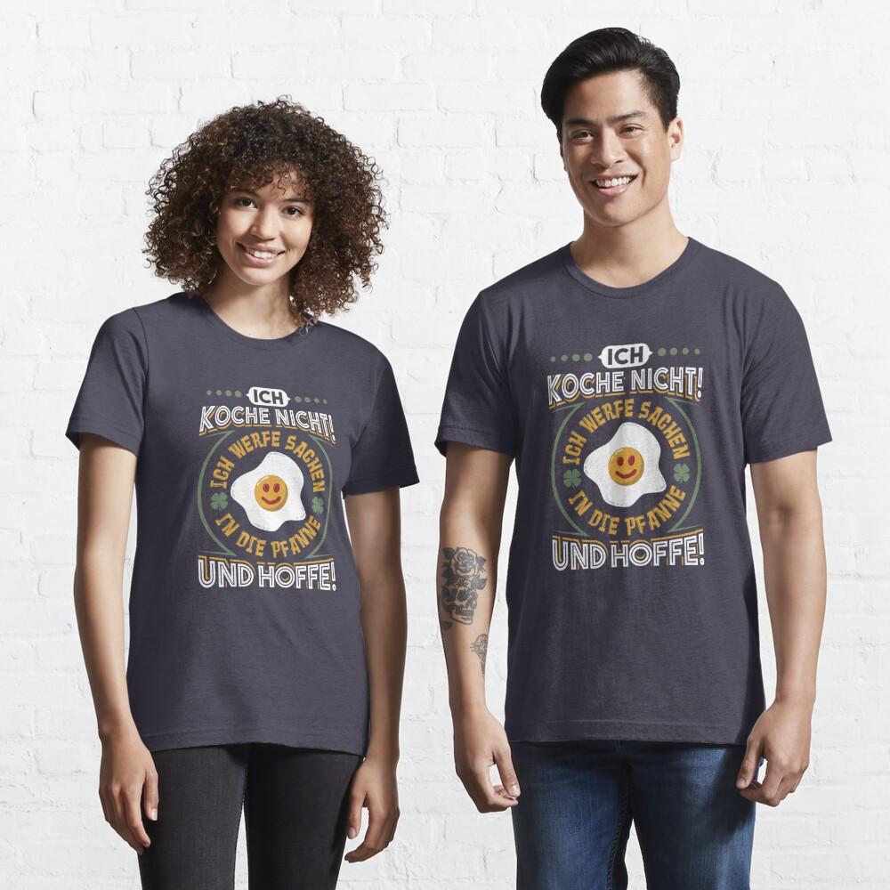 Ich werfe Sachen in die Pfanne und hoffe - Lustiger Koch Spruch Geschenk Essential T-Shirt