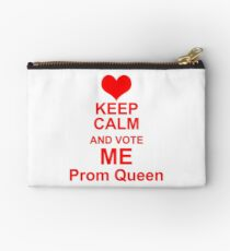 Keep Calm And Vote Me Prom Queen - Funny Prom Studio Pouch