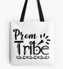 Prom Tribe Team Funny Group Matching Tote Bag