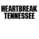 HEARTBREAK TENNESSEE SUPER COOL T-SHIRT COUNTRY MUSIC NASHVILLE by westox