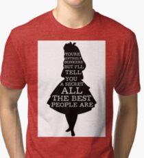 Alice in Wonderland Have I Gone Bonkers Quote Tri-blend T-Shirt