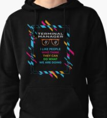 TERMINAL MANAGER Pullover Hoodie