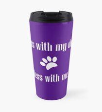 Mess with my Dog - Mess with Me Travel Mug