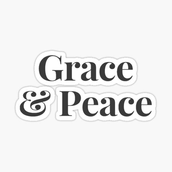 Grace & Peace Sticker