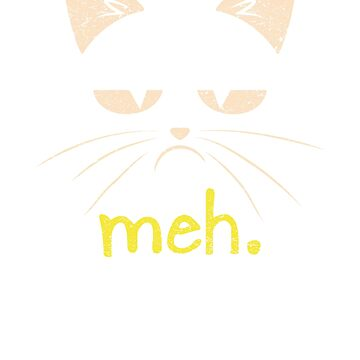 Meh. Cat by califab