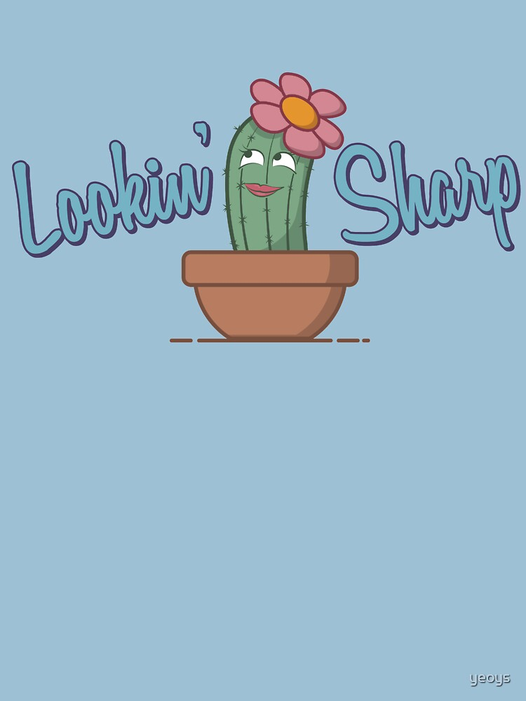 Lookin' Sharp - Funny Cactus Pun Gift by yeoys