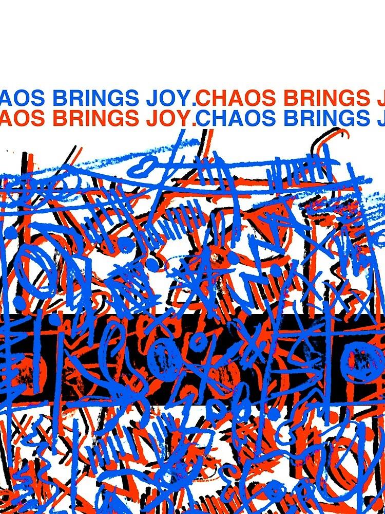 Chaos Brings Joy - Illustration by xd3ctrl1zed