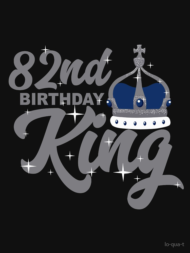 Birthday King 82 by lo-qua-t