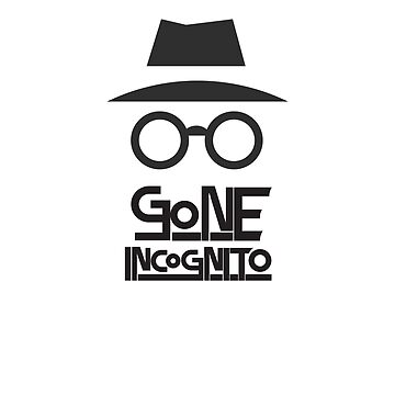 Incognito Mode by blind-designer