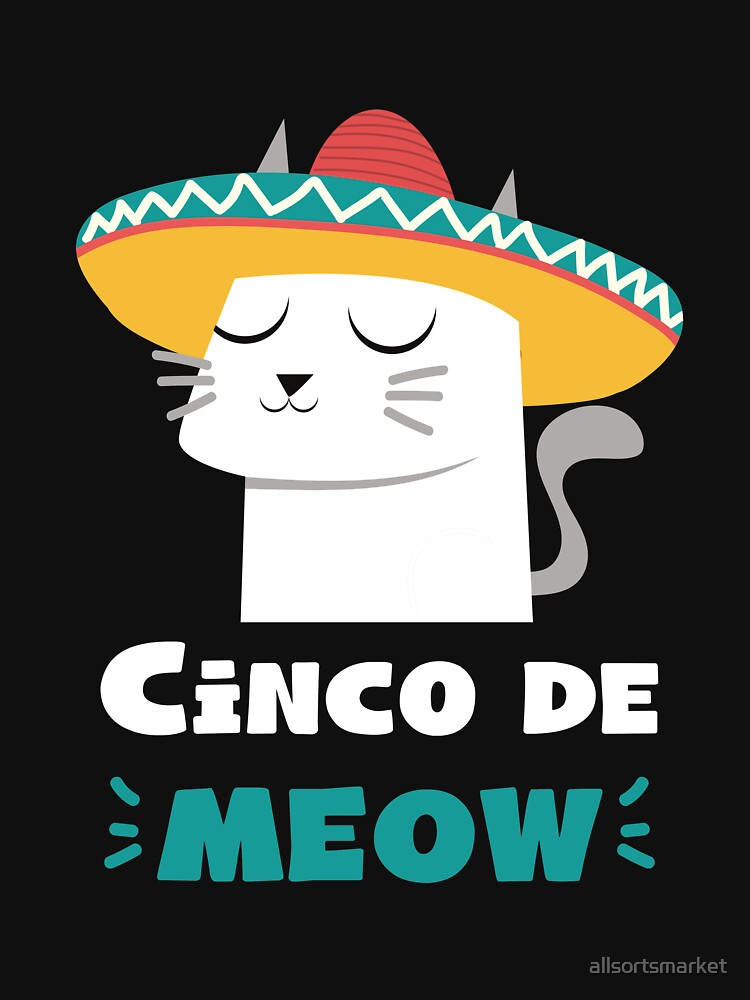 Cinco De Meow Sombrero Cat Funny Cinco De Mayo Shirt by allsortsmarket