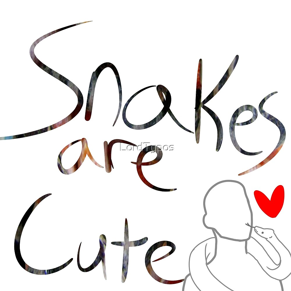 Snakes are cute by LordTypos