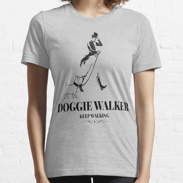 Doggie Walker Keep Walking  Essential T-Shirt