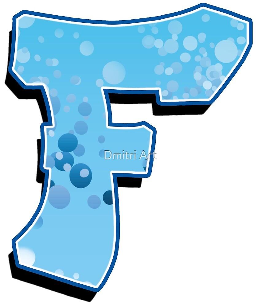F - bubbles by paintcave