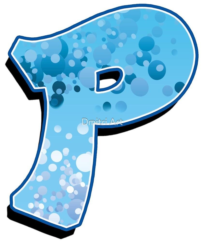 P - bubbles  by paintcave
