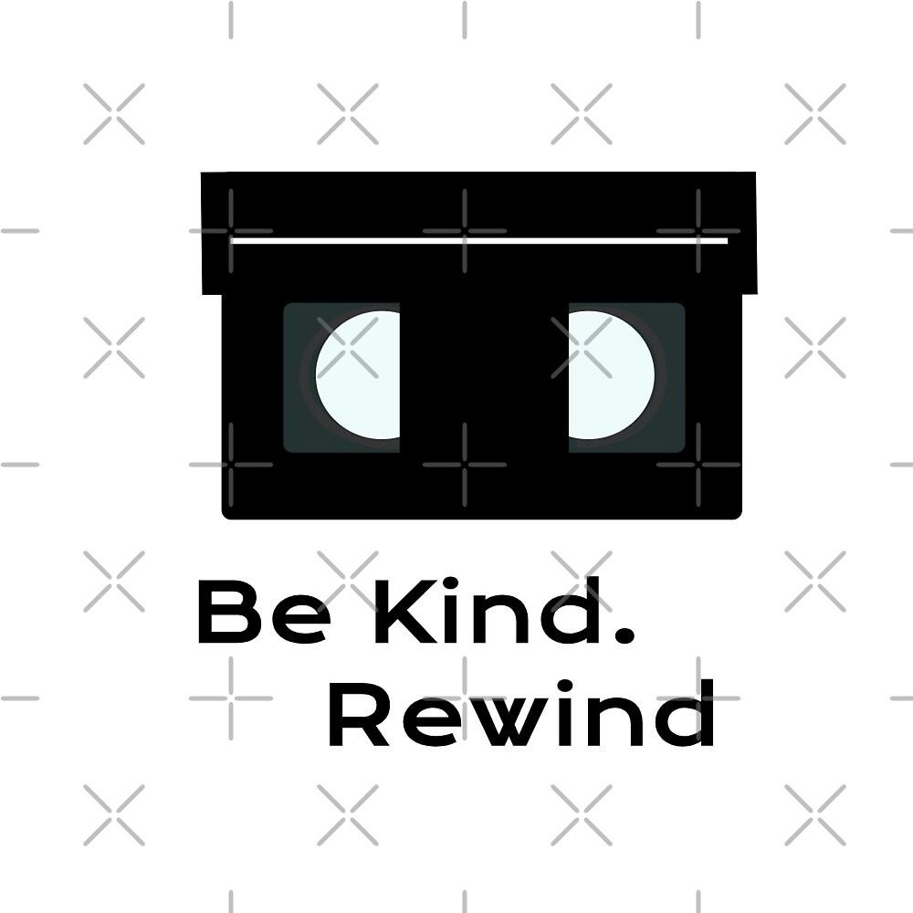 Parody of A Good Movie - Be Kind Please Rewind. by KayLadyBug